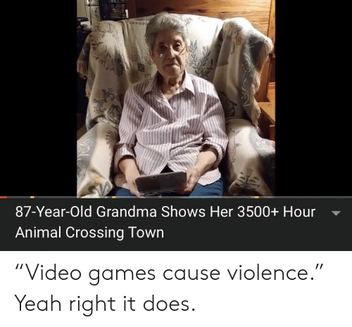 """Grandma, Yeah, and Animal: 87-Year-Old Grandma Shows Her 3500+ Hour  Animal Crossing Town """"Video games cause violence."""" Yeah right it does."""