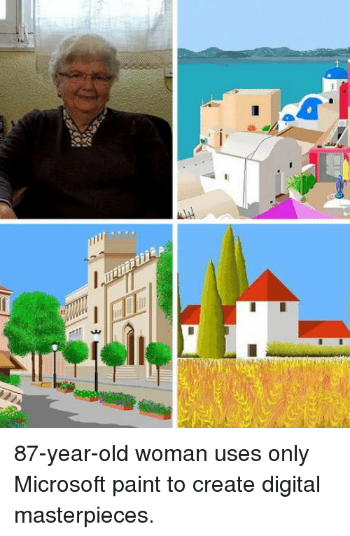 Old woman: 87-year-old woman uses only Microsoft paint to create digital masterpieces.