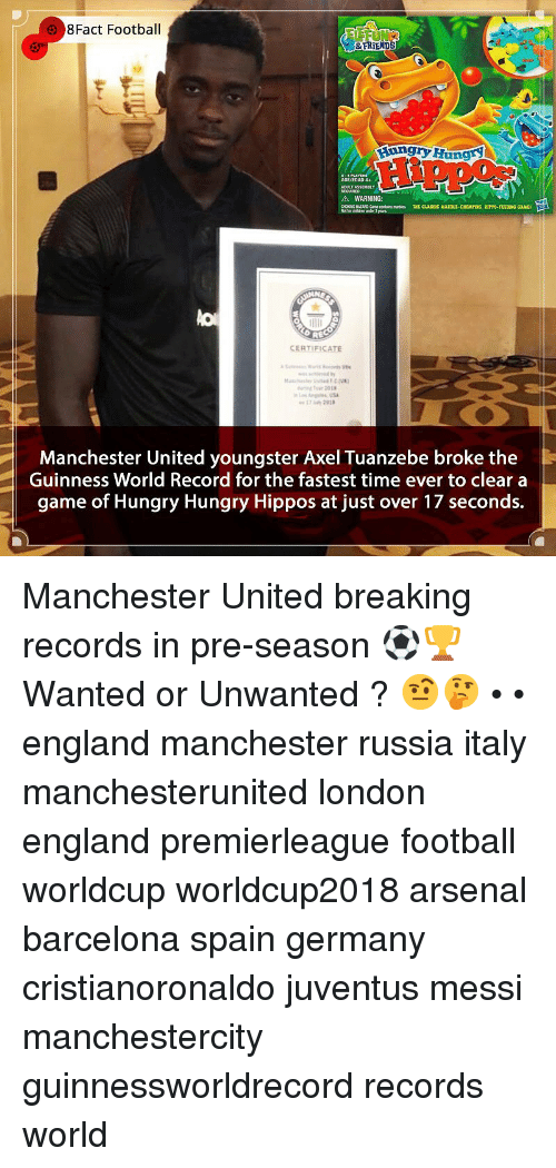 Youngster: 8Fact Footbal  FRİENDS  unryHungr  AGE/EDAD 4+  TASSEMBLY  A WARNING:  CHONC HATARD-Came contains mes THT CLASSIC MARTLE-CHOMPING, HIPPO-FEEDIDNG CAME  REC  CERTIFICATE  Manchester United youngster Axel Tuanzebe broke the  Guinness World Record for the fastest time ever to clear a  game of Hungry Hungry Hippos at just over 17 seconds.  Manchester United breaking records in pre-season ⚽️🏆 Wanted or Unwanted ? 🤨🤔 • • england manchester russia italy manchesterunited london england premierleague football worldcup worldcup2018 arsenal barcelona spain germany cristianoronaldo juventus messi manchestercity guinnessworldrecord records world