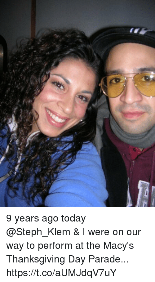 Thanksgiving Day: 9 years ago today @Steph_Klem & I were on our way to perform at the Macy's Thanksgiving Day Parade... https://t.co/aUMJdqV7uY