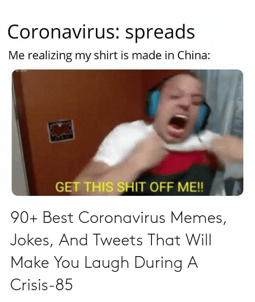 Tweets: 90+ Best Coronavirus Memes, Jokes, And Tweets That Will Make You Laugh During A Crisis-85