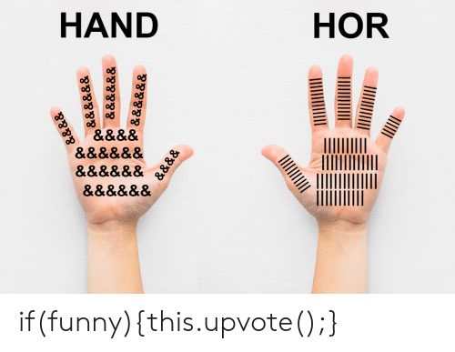 Funny, This, and Upvote: 999999 & & &  8888 gr gr if(funny){this.upvote();}
