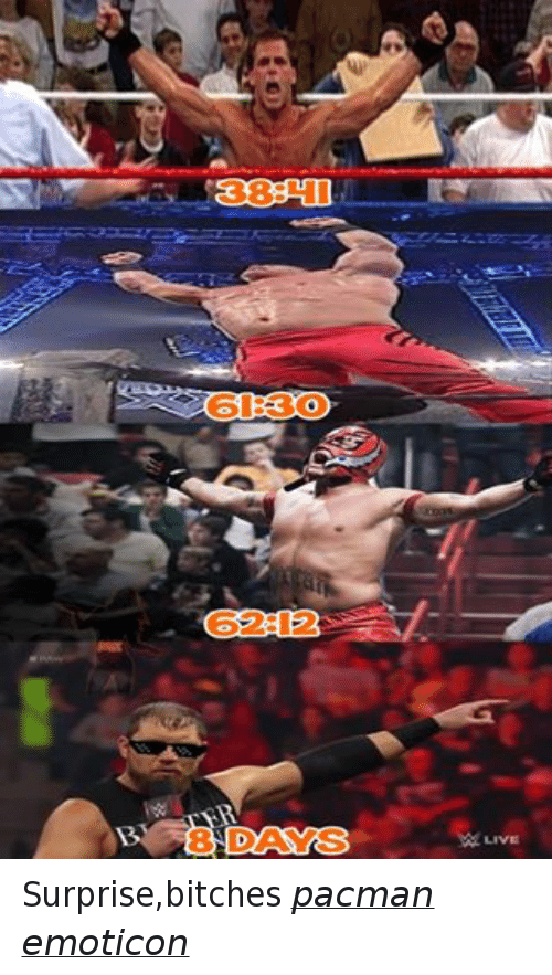 Wrestling, World Wrestling Entertainment, and Live: 62 12  LIVE Surprise,bitches pacman emoticon