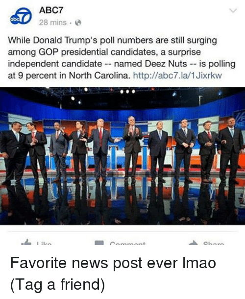 Deez Nuts, Friends, and Lmao: Favorite news post ever lmao (Tag a friend)