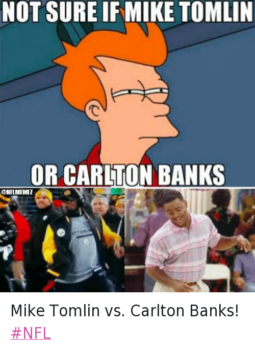 Twitter Mike Tomlin vs Carlton Banks NFL 58b258 the fresh prince of bel air has paid many meme dividends over the