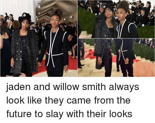 willow smith: ls. jaden and willow smith always look like they came from the future to slay with their looks