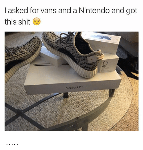 Adidas, Apple, and Iphone: @mrgiveyogirlback  I asked for vans and a Nintendo and got this shit 😒 .....