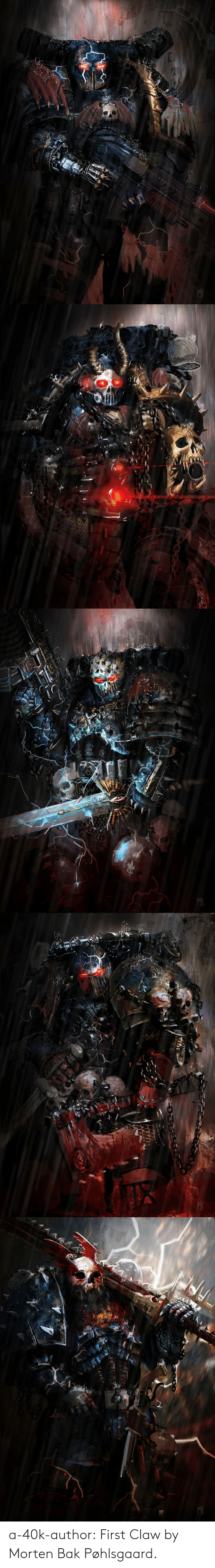 Tumblr, Blog, and 40k: a-40k-author:  First Claw by Morten Bak Pøhlsgaard.