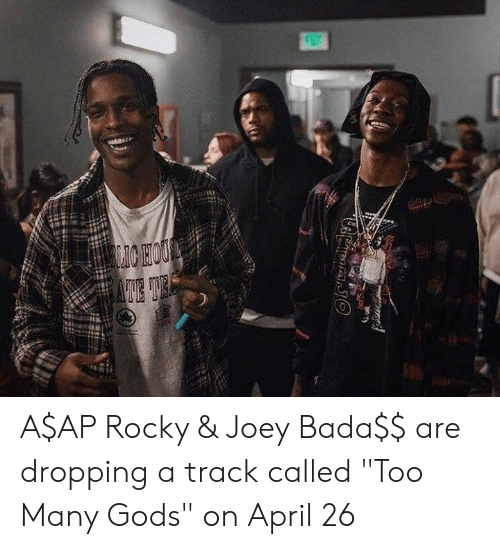 """A$AP Rocky, Dank, and Rocky: A$AP Rocky & Joey Bada$$ are dropping a track called """"Too Many Gods"""" on April 26"""
