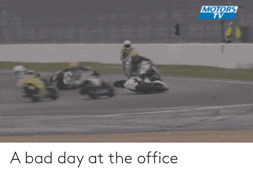 Bad day: A bad day at the office
