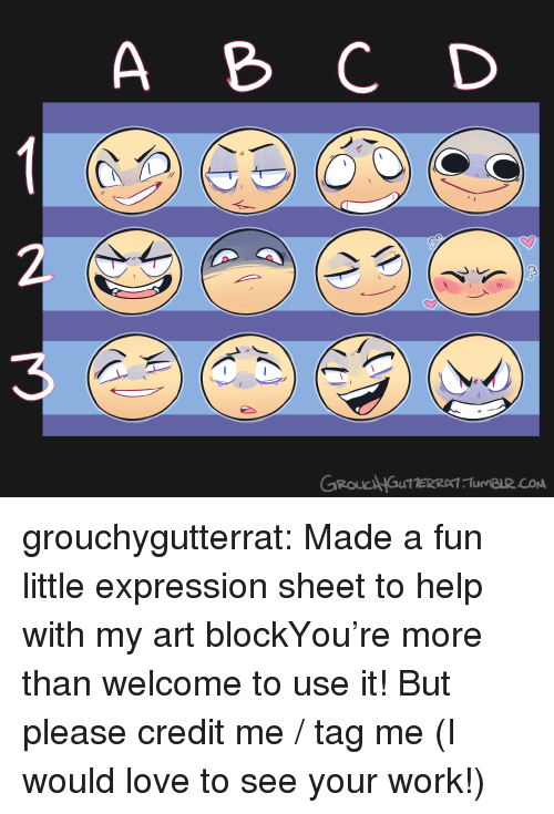 Love, Target, and Tumblr: A C D  3  GROUCAHGuTTERRAT Tu BuR.co grouchygutterrat:  Made a fun little expression sheet to help with my art blockYou're more than welcome to use it! But please credit me / tag me (I would love to see your work!)