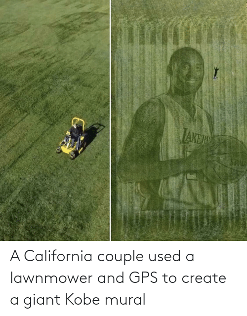 Giant: A California couple used a lawnmower and GPS to create a giant Kobe mural