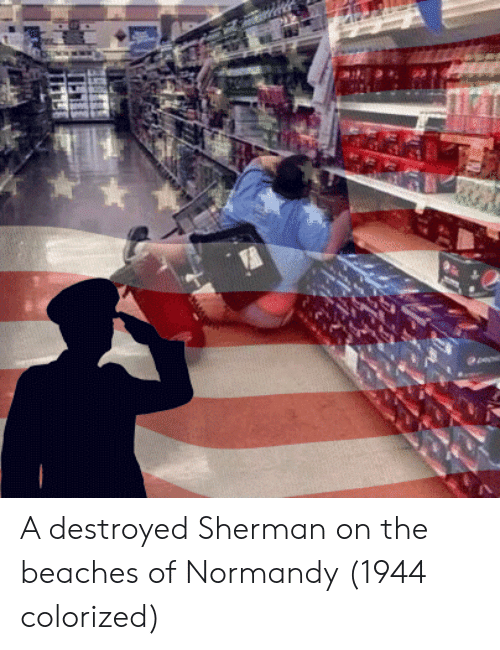 normandy: A destroyed Sherman on the beaches of Normandy (1944 colorized)