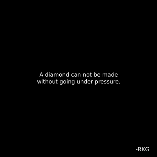 Can Not: A diamond can not be made  without going under pressure.  -RKG