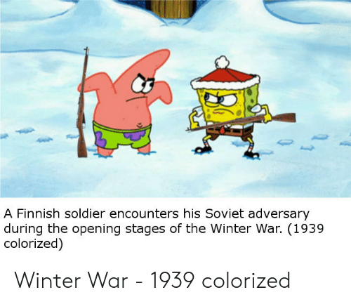 Winter, Soviet, and War: A Finnish soldier encounters his Soviet adversary  during the opening stages of the Winter War. (1939  colorized) Winter War - 1939 colorized