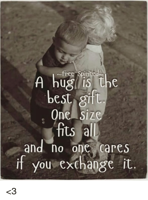 no-one-care: A free spirite  the  best gift  One Siz  fits all  and no one cares  if you exchange it. <3