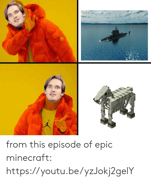 Minecraft, Youtu, and Epic: a from this episode of epic minecraft: https://youtu.be/yzJokj2gelY