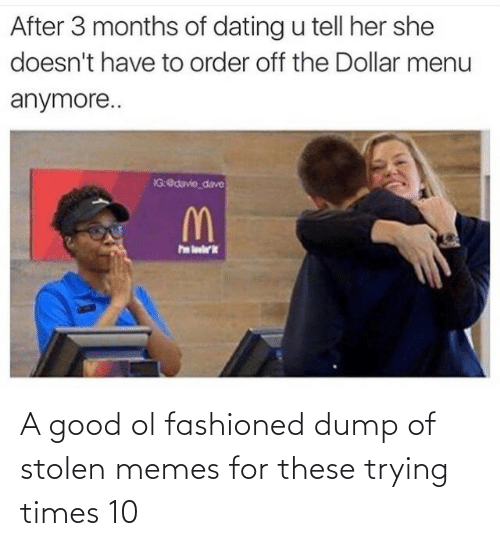 Stolen Memes: A good ol fashioned dump of stolen memes for these trying times 10