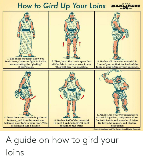 guide: A guide on how to gird your loins