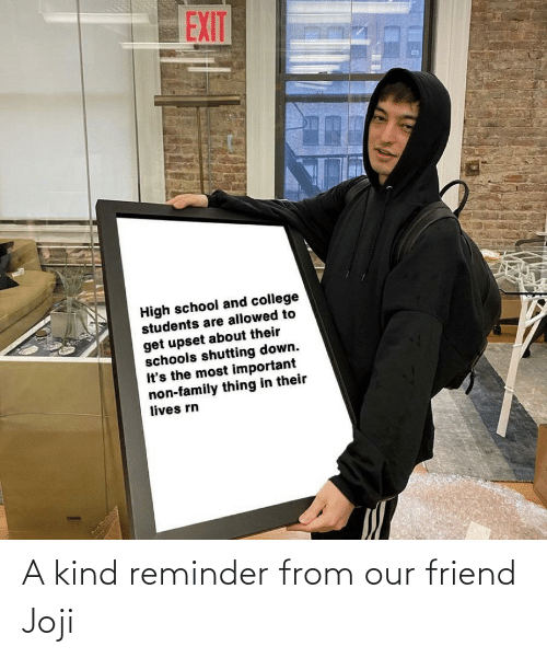 reminder: A kind reminder from our friend Joji