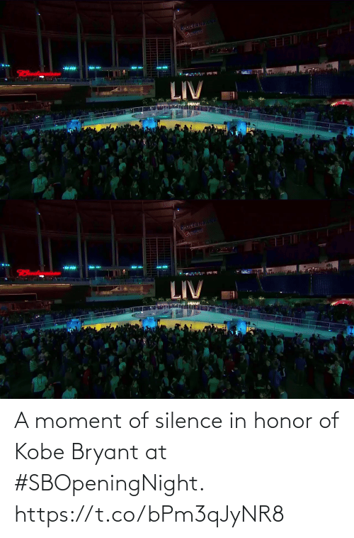 Silence: A moment of silence in honor of Kobe Bryant at #SBOpeningNight. https://t.co/bPm3qJyNR8