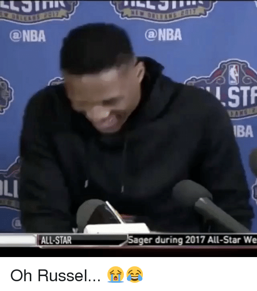 stf: (a NBA  (a NBA  STF  IBA  LI  ALL STAR  ager during 2017 All-Star We Oh Russel... 😭😂