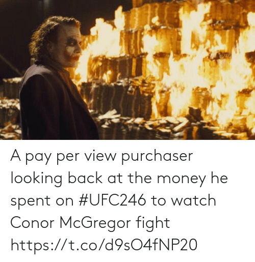 looking back: A pay per view purchaser looking back at the money he spent on #UFC246 to watch Conor McGregor fight https://t.co/d9sO4fNP20