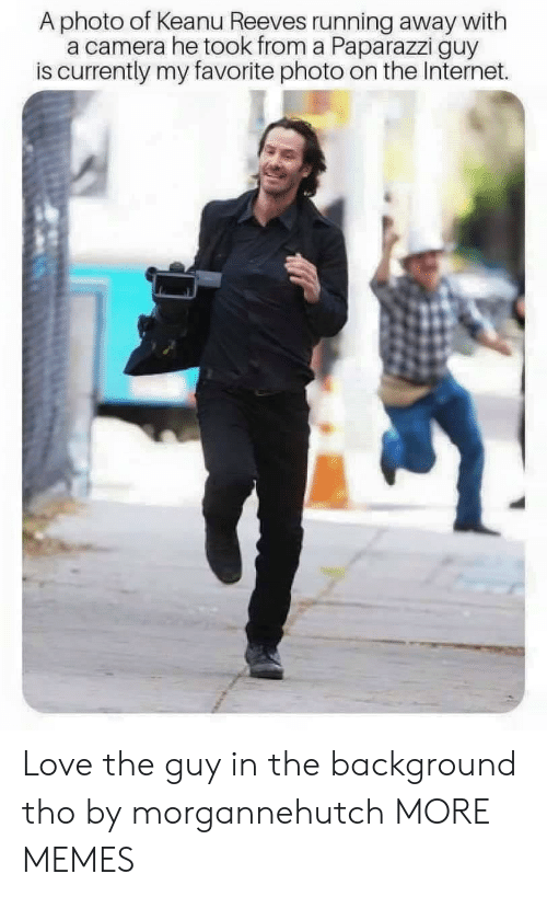 paparazzi: A photo of Keanu Reeves running away with  a camera he took from a Paparazzi guy  is currently my favorite photo on the Internet. Love the guy in the background tho by morgannehutch MORE MEMES