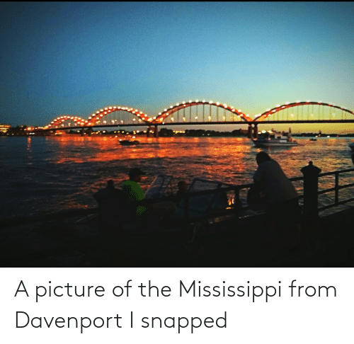 Mississippi: A picture of the Mississippi from Davenport I snapped