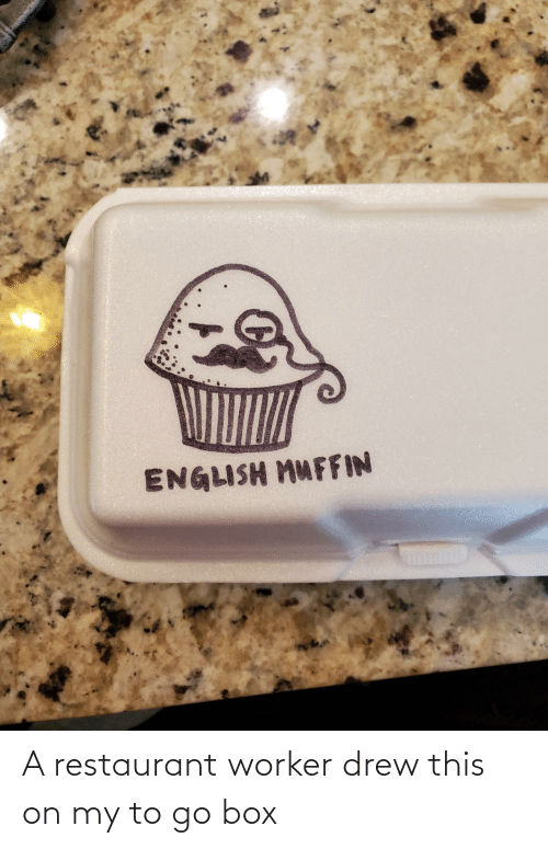 box: A restaurant worker drew this on my to go box