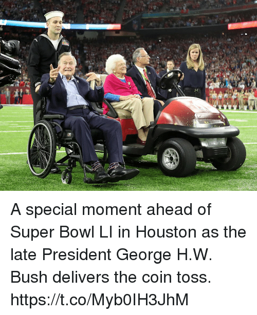 Super Bowl Li: A special moment ahead of Super Bowl LI in Houston as the late President George H.W. Bush delivers the coin toss. https://t.co/Myb0IH3JhM