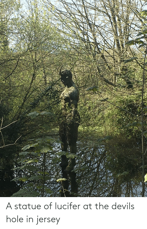 Lucifer: A statue of lucifer at the devils hole in jersey