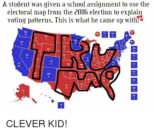 2016 Elections: A student was given a school assignment to use the  electoral map from the 2016 election to explain  voting patterns. This is what he came up with  ME2  MINI  12  ME  MN  ME1  SD  10  11  CO  KS  NM  MS  MD  10 CLEVER KID!