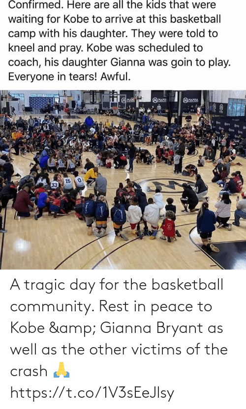 Basketball: A tragic day for the basketball community. Rest in peace to Kobe & Gianna Bryant as well as the other victims of the crash 🙏 https://t.co/1V3sEeJlsy