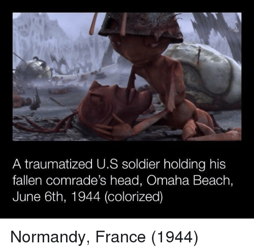 normandy: A traumatized U.S soldier holding his  fallen comrade's head, Omaha Beach,  June 6th, 1944 (colorized) Normandy, France (1944)
