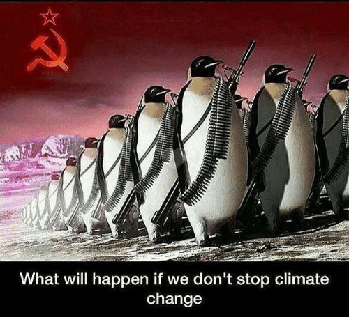 Change, Climate Change, and Will: A  What will happen if we don't stop climate  change
