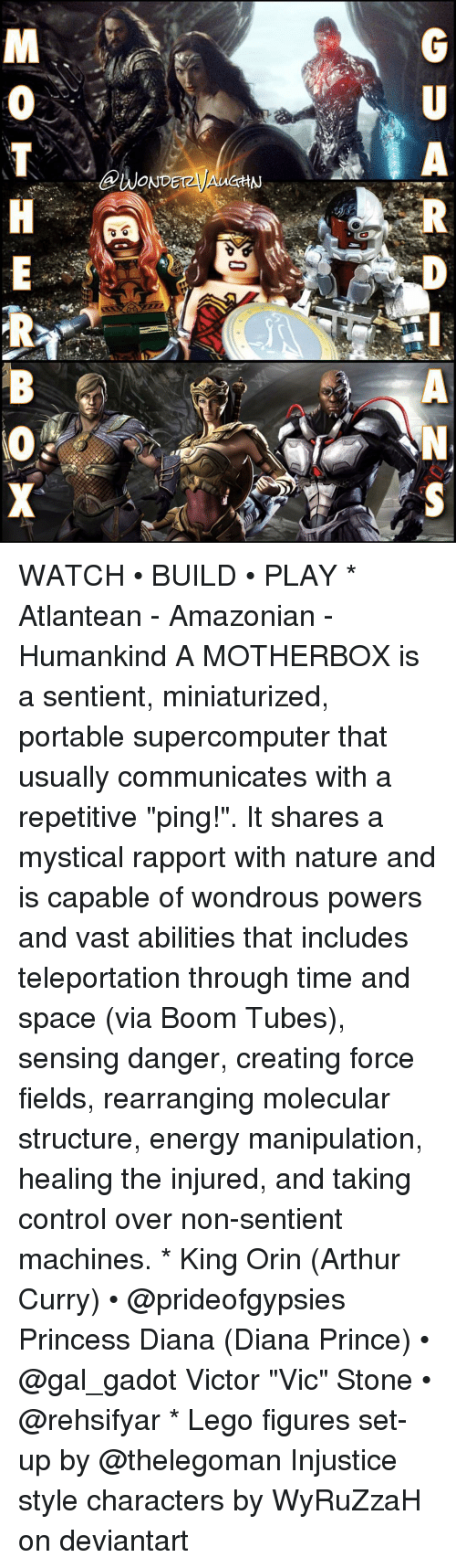 """naturalism: A  @WONDETzyAUCHN  GU  RP-ANS  MOTH E  RB (O X WATCH • BUILD • PLAY * Atlantean - Amazonian - Humankind A MOTHERBOX is a sentient, miniaturized, portable supercomputer that usually communicates with a repetitive """"ping!"""". It shares a mystical rapport with nature and is capable of wondrous powers and vast abilities that includes teleportation through time and space (via Boom Tubes), sensing danger, creating force fields, rearranging molecular structure, energy manipulation, healing the injured, and taking control over non-sentient machines. * King Orin (Arthur Curry) • @prideofgypsies Princess Diana (Diana Prince) • @gal_gadot Victor """"Vic"""" Stone • @rehsifyar * Lego figures set-up by @thelegoman Injustice style characters by WyRuZzaH on deviantart"""
