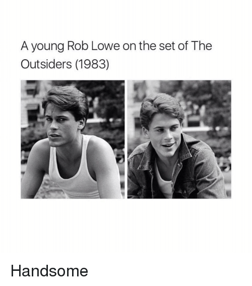 rob lowe: A young Rob Lowe on the set of The  Outsiders (1983) Handsome