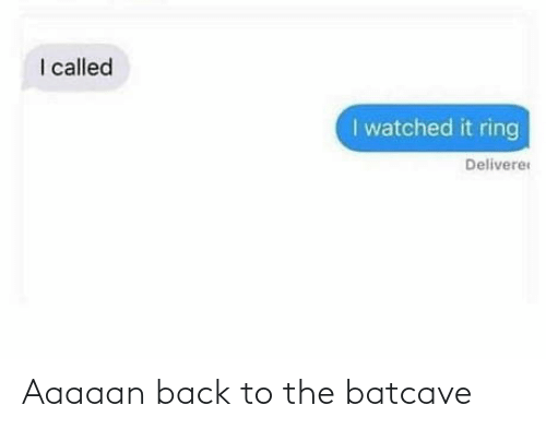 Back: Aaaaan back to the batcave