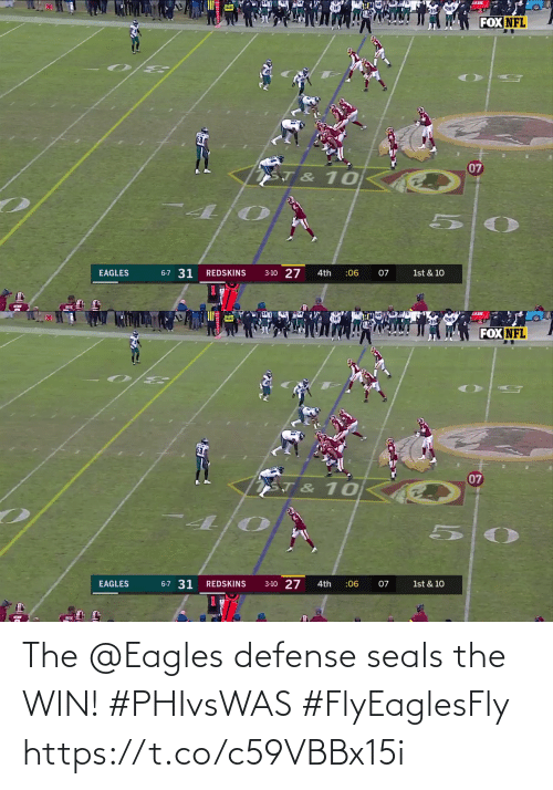 Philadelphia Eagles: AADE  FOX NFL  07  ST & 10  3-10 27  6-7 31  EAGLES  REDSKINS  4th  :06  07  1st & 10   JADE  FOX NFL  07  T & 10  6-7 31  1st & 10  3-10 27  EAGLES  REDSKINS  :06  4th  07 The @Eagles defense seals the WIN! #PHIvsWAS #FlyEaglesFly https://t.co/c59VBBx15i
