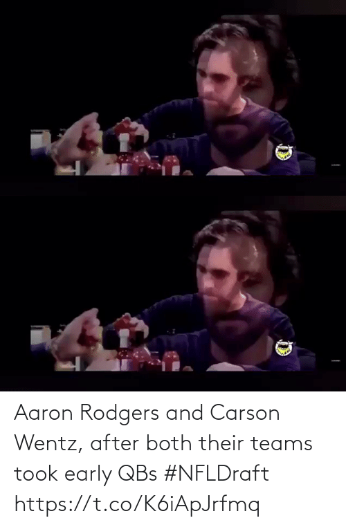 Teams: Aaron Rodgers and Carson Wentz, after both their teams took early QBs #NFLDraft https://t.co/K6iApJrfmq