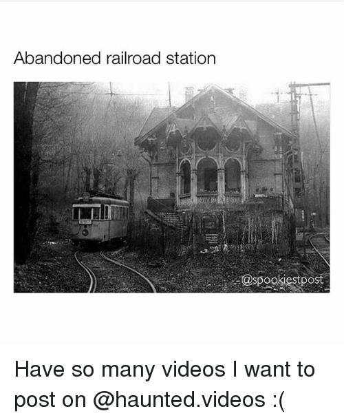 railroad: Abandoned railroad station Have so many videos I want to post on @haunted.videos :(