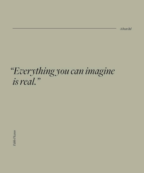 """ltd: abear:ltd  """"Everything.you can imagine  is real."""""""