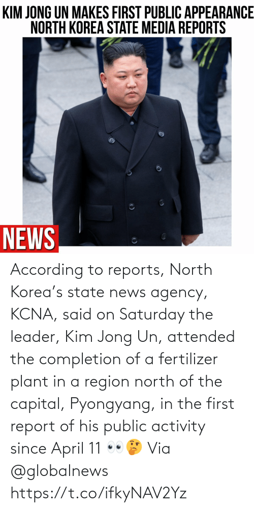 kim: According to reports, North Korea's state news agency, KCNA, said on Saturday the leader, Kim Jong Un, attended the completion of a fertilizer plant in a region north of the capital, Pyongyang, in the first report of his public activity since April 11 👀🤔 Via @globalnews https://t.co/ifkyNAV2Yz