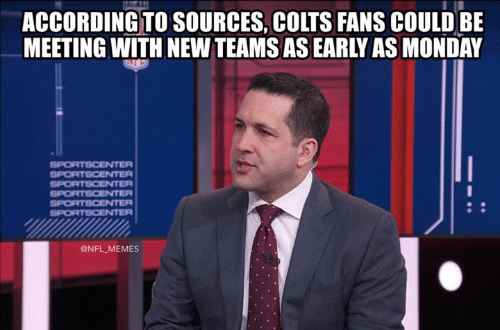 Indianapolis Colts, Memes, and Nfl: ACCORDING TO SOURCES, COLTS FANS COULD BE  MEETING WITH NEW TEAMS AS EARLY AS MONDAY  SPORTSCENTER  SPORTSCENTER  SPORTSCENTER  SPORTSCENTER  SPORTSCENTER  SPORTSCENTER  @NFL MEMES