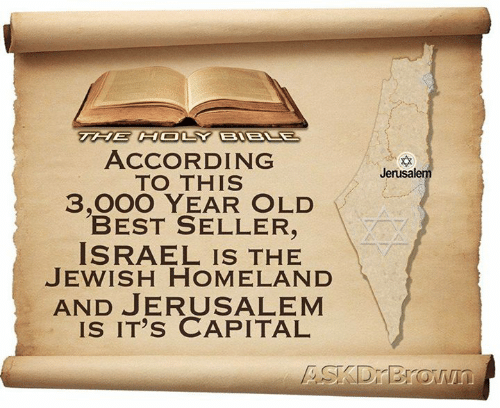 Memes, Best, and Capital: ACCORDING  TO THIS  3,000 YEAR OLD  BEST SELLER,  ISRAEL IS THE  JEWISH HOMELAND  AND JERUSALEM  IS IT's CAPITAL  Jerusalem