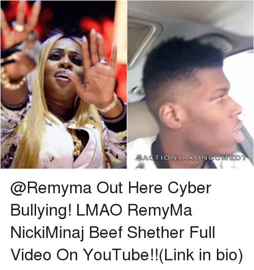 Youtubable: ACTION JAXONGOM @Remyma Out Here Cyber Bullying! LMAO RemyMa NickiMinaj Beef Shether Full Video On YouTube!!(Link in bio)
