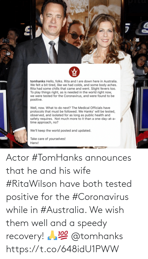 That He: Actor #TomHanks announces that he and his wife #RitaWilson have both tested positive for the #Coronavirus while in #Australia. We wish them well and a speedy recovery! 🙏💯 @tomhanks https://t.co/648idU1PWW