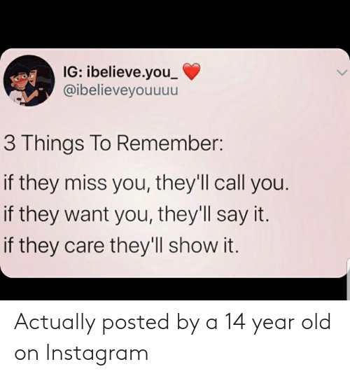14 Year Old: Actually posted by a 14 year old on Instagram