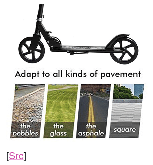 """Reddit, Square, and Com: Adapt to all kinds of pavement  the  pebbles glass asphale square  the  the <p>[<a href=""""https://www.reddit.com/r/surrealmemes/comments/88ir9f/it_works/"""">Src</a>]</p>"""